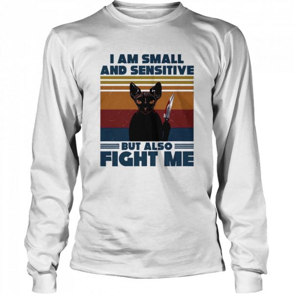 Michael Myers Black Cat I Am Small And Sensitive But Also Fight Me Halloween  Long Sleeved T-shirt