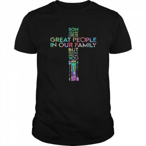 Son in law there are lots of great people in our family but you're special you volunteered jesus  Classic Men's T-shirt