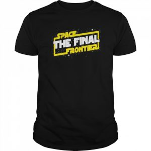 Space the final frontier star wars  Classic Men's T-shirt