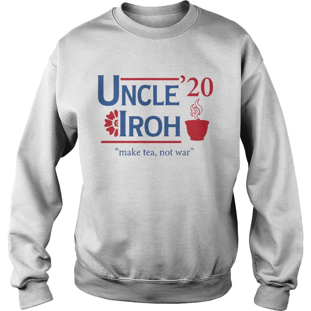 Uncle Iroh 2020  Sweatshirt