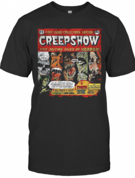 First Issue Collectors Edition Creepshow Five Jolting Tales Of Horror T-Shirt