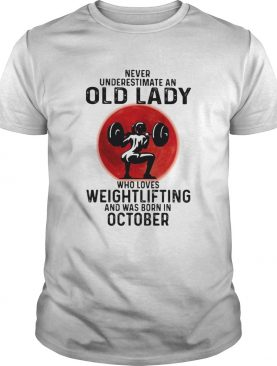 Never underestimate an old lady who loves weightlifting and was born in september moon blood hallow