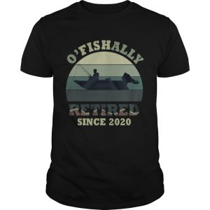 O Fishally Retired Since 2020 Vintage  Unisex