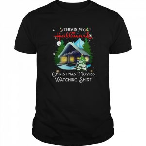 This Is My Hallmark Christmas Movies Watching  Classic Men's T-shirt