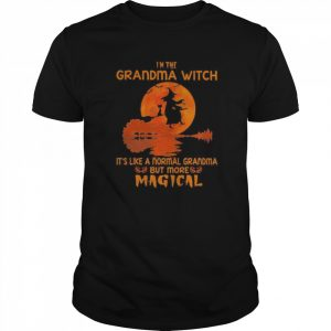 Witch I'm The Grandma With It's Like A Normal Grandma But More Magical  Classic Men's T-shirt