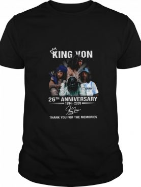 King Von 26th Anniversary 1994 2020 Signature Thank You For The Memories Signature shirt