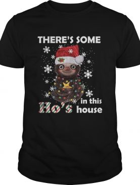 Theres Some In This Hos House shirt