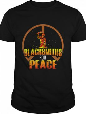 Blacksmiths For Peace shirt
