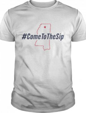 Come to the sip shirt