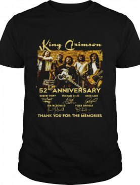 King Crimson 52nd Anniversary Thank You For The Memories Signatures shirt
