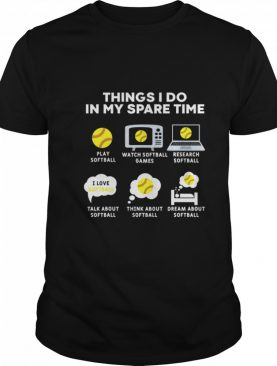 Six Things I Do In My Spare Time Softball Christmas shirt