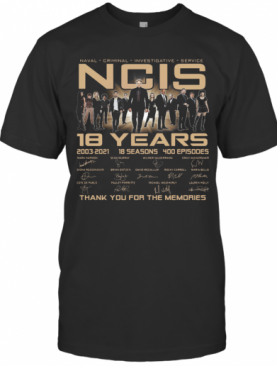 Naval Criminal Ncis 18 Years Signatures Thank You For The Memories T-Shirt